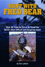 Hunt with Fred Bear